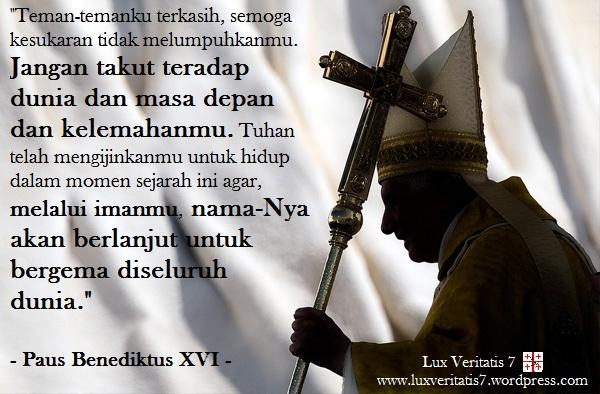 7 Kutipan Katolik Terbaik Untuk Orang Muda Katolik Paus Benediktus Xvi Lux Veritatis 7